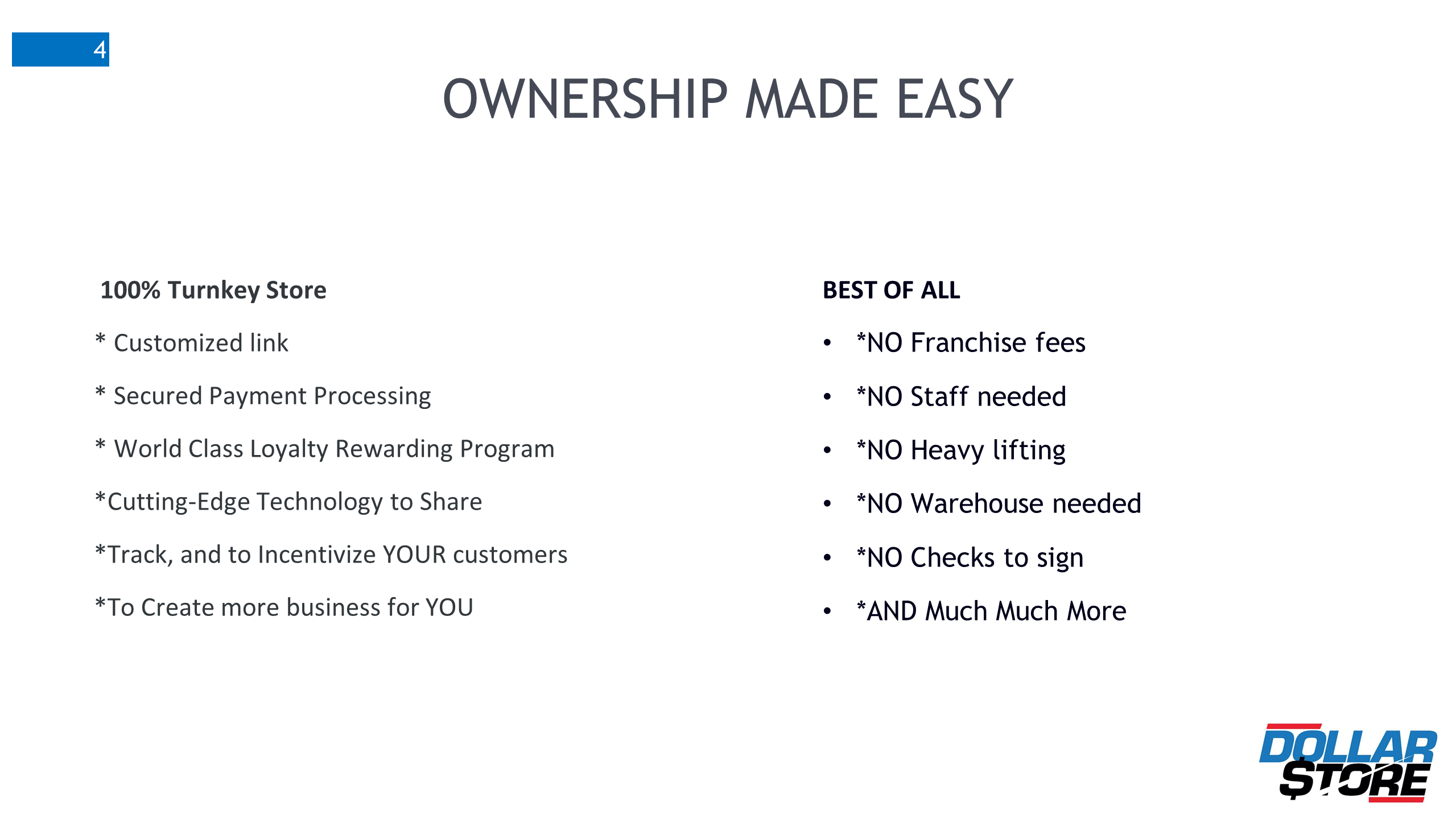 DollarStore ownership made easy